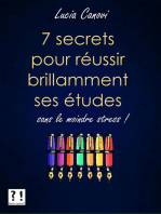 Sept secrets pour réussir brillamment ses études sans le moindre stress