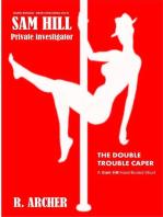 The Double Trouble Caper (Sam Hill Private Investigator, #1)