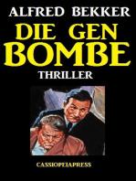 Die Gen-Bombe