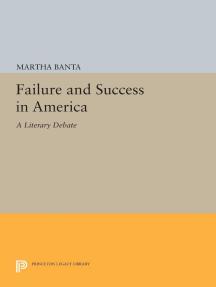 Failure and Success in America: A Literary Debate