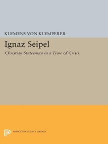 Ignaz Seipel: Christian Statesman in a Time of Crisis