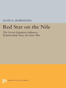 Red Star on the Nile: The Soviet-Egyptian Influence Relationship Since the June War