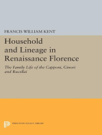 Household and Lineage in Renaissance Florence: The Family Life of the Capponi, Ginori and Rucellai
