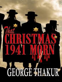 That Christmas 1941 Morn