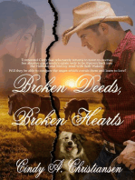 Broken Deeds, Broken Hearts