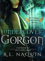 Undercover Gorgon