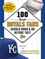 100 Things Royals Fans Should Know & Do Before They Die