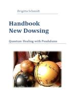 Handbook New Dowsing: Quantum Healing with Pendulums