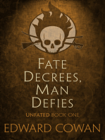 Fate Decrees, Man Defies (Unfated, Book One)