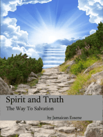 Spirit and Truth - The Way to Salvation