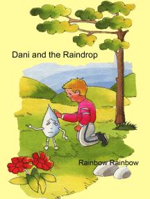 Dani and The Raindrop