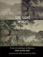 Site, Sight, Insight