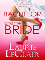 The Bachelor And The Bride (Book 1 A Very Charming Wedding)