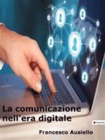 La comunicazione nell'era digitale