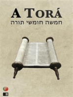A Torá (os cinco primeiros livros da Bíblia hebraica)