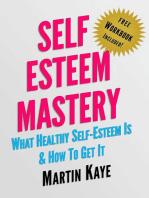 Self Esteem Mastery (Workbook Included)