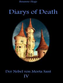 Diarys of Death: Der Nebel von Morta Sant IV