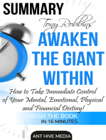 Tony Robbins' Awaken the Giant Within How to Take Immediate Control of Your Mental, Emotional, Physical and Financial Destiny! Summary