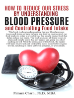 How to Reduce Our Stress by Understanding Blood Pressure and Controlling Food Intake