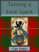 Taming a Free Spirit