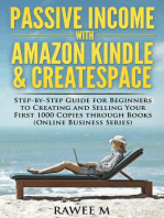 Passive Income with Amazon Kindle & CreateSpace