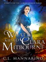 What Killed Clara Mitbourne