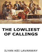 The Lowliest of Callings