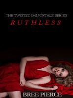 Ruthless (Twisted Immortals Book 1)