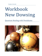 Workbook New Dowsing: Quantum Healing with Pendulums