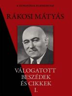 Rákosi Mátyás válogatott beszédei I. rész