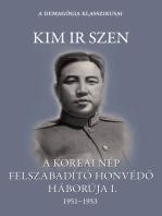 A koreai nép felszabadító honvédő háborúja I. kötet