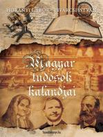Magyar tudósok kalandjai
