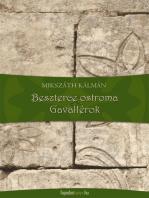 Beszterce ostroma, Gavallérok