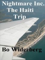 Nightmare Inc. The Haiti Trip.