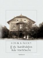 Egy barátságos ház története