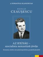 Az ifjúság - szocialista nemzetünk jövője