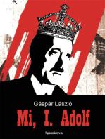 Mi, I. Adolf