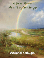 A Few More New Beginnings
