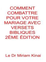 Comment Combattre Pour Votre Mariage Avec Versets Bibliques 2ème Édition