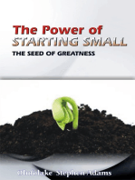 The Power of Starting Small (The Seed of Greatness)