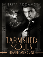 Tarnished Souls - Frankie and Gent