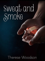 Sweat and Smoke