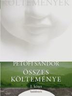 Petőfi Sándor összes költeménye 1. rész