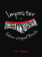 Imposter in Zebra-striped Briefs