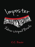 Imposter in Zebra-striped Briefs
