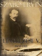Szabó Ervin levelezése V. kötet