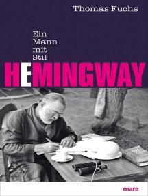 Hemingway: Ein Mann mit Stil