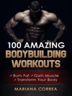 100 Amazing Bodybuilding Workouts