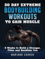 30 Day Extreme Bodybuilding Workouts to Gain Muscle