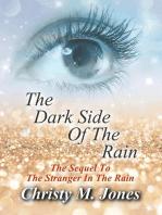 The Dark Side Of The Rain